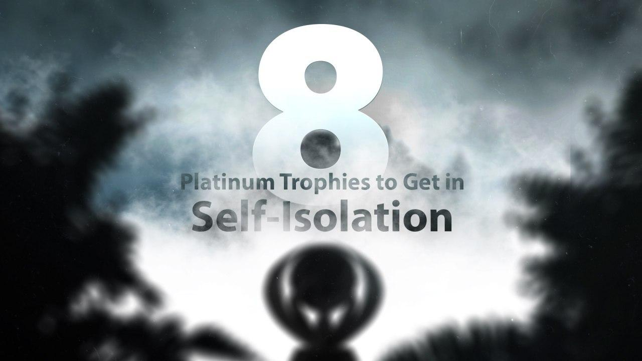8 Platinums to Get While in Self-Isolation Hero